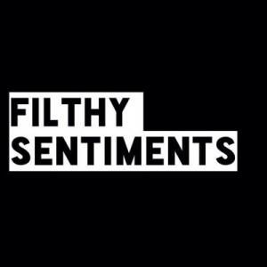 Filthy Sentiments Voucher Code